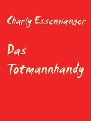 Das Totmannhandy - Kurzgeschichte