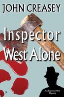 John Creasey: Inspector West Alone