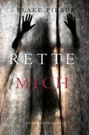 Blake Pierce: Rette Mich (Das Avery Black Mystery-Buch Nr. 5) ★★★★★