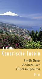 Lesereise Kanarische Inseln - Archipel der Glückseligkeiten