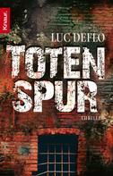 Luc Deflo: Totenspur ★★★★