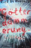 Rick DeMarinis: Götterdämmerung in El Paso ★★★★★