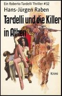 Hans-Jürgen Raben: Tardelli und die Killer in Athen