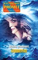 Achim Mehnert: Raumschiff Promet - Von Stern zu Stern 14: Sternentod ★★★★