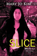 Mary Jo Kim: Slice