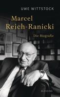 Uwe Wittstock: Marcel Reich-Ranicki ★★★★★