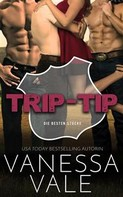 Vanessa Vale: Trip-Tip ★★★★★