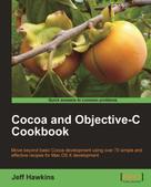 Jeff Hawkins: Cocoa and Objective-C Cookbook