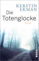 Kerstin Ekman: Die Totenglocke ★★★