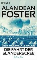 Alan Dean Foster: Die Fahrt der Slanderscree ★★★★★