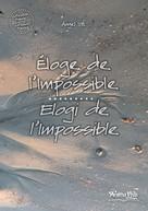 Angel Iyé: Eloge de l'impossible / Elogi de l'impossile