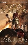 Simon Scarrow: Das Blut Roms