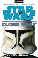 Karen Traviss: Star Wars. Clone Wars 1. Clone Wars ★★★★