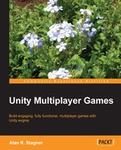 Alan R. Stagner: Unity Multiplayer Games