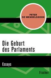 Die Geburt des Parlaments - Essays