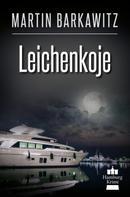 Martin Barkawitz: Leichenkoje ★★★★★