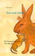 Birgid Windisch: Sissi und Amalie