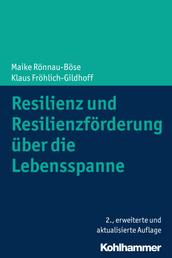 Resilienz und Resilienzförderung über die Lebensspanne