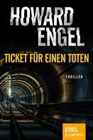 Howard Engel: Ticket für einen Toten ★★★