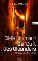 Silvija Hinzmann: Der Duft des Oleanders ★★★★