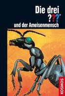 M.V. Carey: Die drei ??? und der Ameisenmensch (drei Fragezeichen)