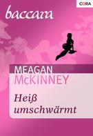 Meagan Mckinney: Heiß umschwärmt ★★★★