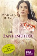 Marcia Rose: Die Sanftmütige ★★★