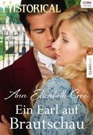 Ann Elizabeth Cree: Ein Earl auf Brautschau ★★★★