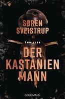 Søren Sveistrup: Der Kastanienmann ★★★★