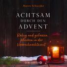 Maren Schneider: Achtsam durch den Advent ★★★