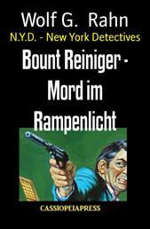Bount Reiniger - Mord im Rampenlicht - N.Y.D. - New York Detectives
