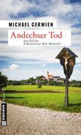 Michael Gerwien: Andechser Tod ★★★★