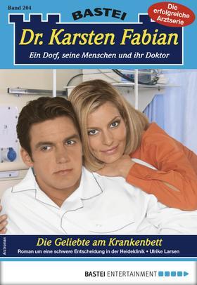 Dr. Karsten Fabian 204 - Arztroman