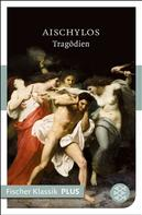 Aischylos: Tragödien