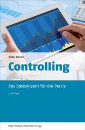 Controlling - Das Basiswissen für die Praxis