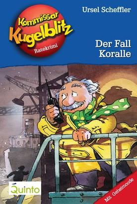 Kommissar Kugelblitz 12. Der Fall Koralle