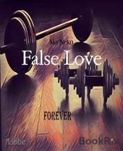 False Love - Forever 5