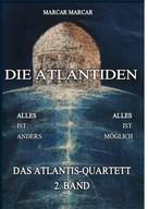 M.A.R.C.A.R.: Die Atlantiden
