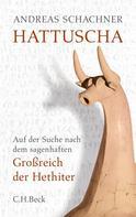 Andreas Schachner: Hattuscha ★★★★★