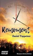 Daniel Tappeiner: Remoment