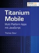 Thomas Steur: Titanium Mobile