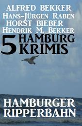 5 Hamburg Krimis: Hamburger Ripperbahn