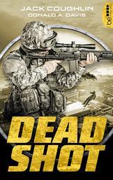 Dead Shot - Thriller