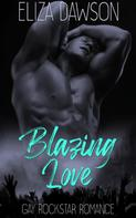 Eliza Dawson: Blazing Love ★★★★★