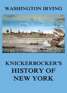 Washington Irving: Knickerbocker's History of New York