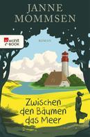 Janne Mommsen: Zwischen den Bäumen das Meer ★★★★