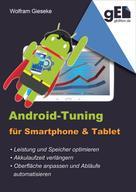 Wolfram Gieseke: Android-Tuning für Smartphone und Tablet ★★★