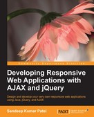 Sandeep Kumar Patel: Developing Responsive Web Applications with AJAX and jQuery