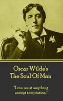 Oscar Wilde: The Soul Of Man