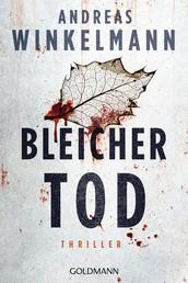 Bleicher Tod - Psychothriller
